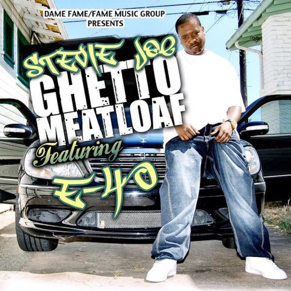 Ghetto Meatloaf (feat. E-40) - Single