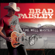 When I Get Where I'm Going (feat. Dolly Parton) - Brad Paisley