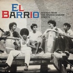 El Barrio: Sounds From The Spanish Harlem