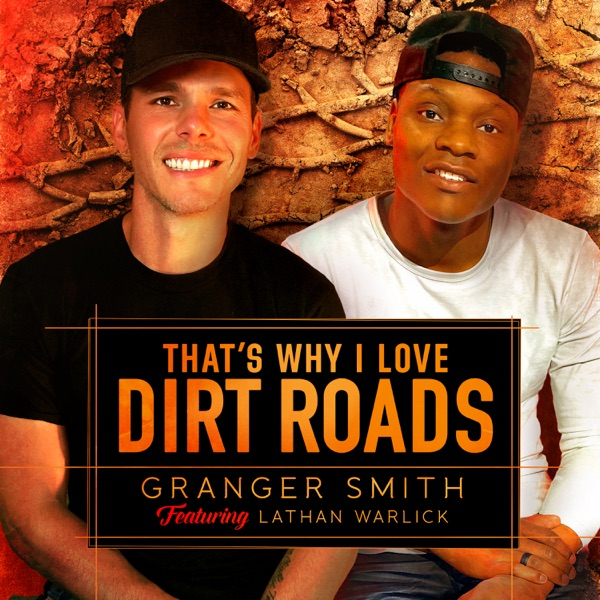 That's Why I Love Dirt Roads (feat. Lathan Warlick) - Single
