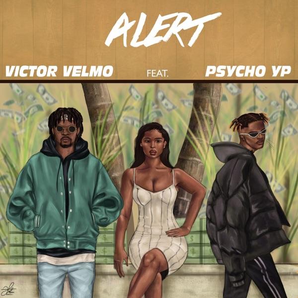 Alert (feat. PsychoYP) - Single