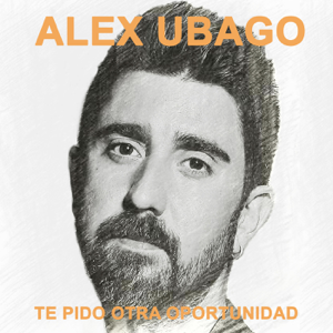 Alex Ubago - Te Pido Otra Oportunidad