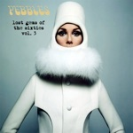Pebbles - Lost Gems of the 60s Vol. 3