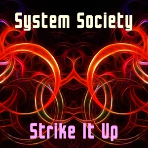 System Society - Strike It Up (Radio Edit)