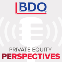 Podcast cover art for BDO Private Equity PErspectives Podcast