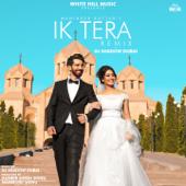 Ik Tera (Remix Version) - Maninder Buttar