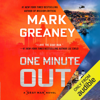 Mark Greaney - One Minute Out: Gray Man, Book 9 (Unabridged)  artwork