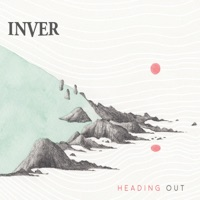 Heading Out by Inver on Apple Music