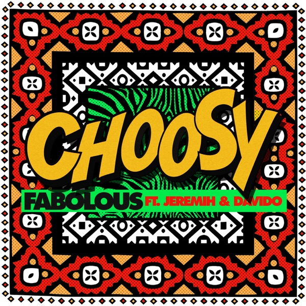 Choosy (feat. Jeremih & Davido) - Single