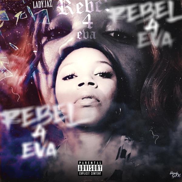Rebel 4 Eva - Single