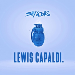 Shy & Drs - Lewis Capaldi