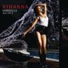 Umbrella (feat. JAY-Z) [Remixes]