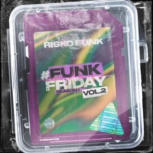 Risko Funk - #FunkFriday Season 1, Vol. 2
