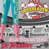 De Toreador (feat. Wilbert Pigmans) [Crude Intentions Remix]