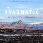 Dragmatic - Takeaway