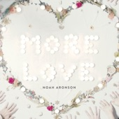 Noah Aronson - Come, Come Whoever You Are