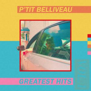 P'tit Belliveau - Greatest Hits Vol.1