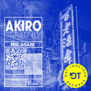 Akiro - Feel Again feat. Mullally