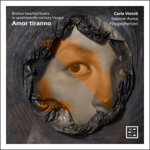 Amor tiranno. Broken-hearted Lovers in Seventeenth-Century Venice