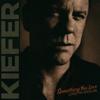 Kiefer Sutherland - Something You Love (Live in Berlin) [Single Edit] artwork