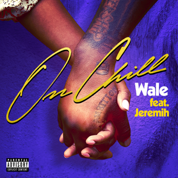 Wale On Chill feat Jeremih Wale album songs, reviews, credits