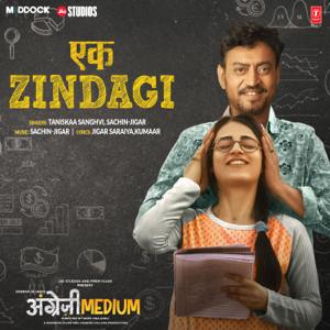 "Taniskaa Sanghvi & Sachin-Jigar - Ek Zindagi (From ""Angrezi Medium"")"