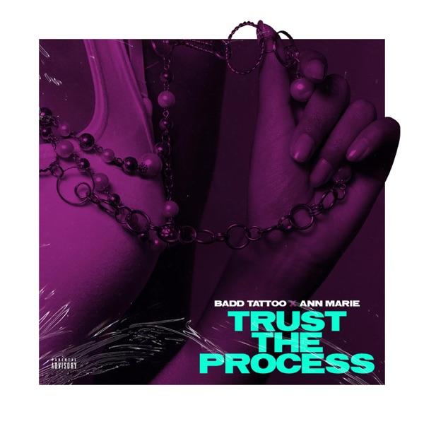 Trust the Process (feat. Ann Marie) - Single