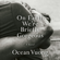 Ocean Vuong - On Earth We're Briefly Gorgeous: A Novel (Unabridged)