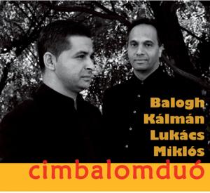 Kálmán Balogh & Miklós Lukács - Cimbalomduó (Négykezes cimbalomra)