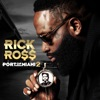 Port of Miami 2, Rick Ross