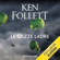 Ken Follett - Le gazze ladre