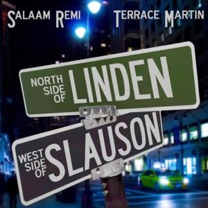 Northside of Linden, Westside of Slauson