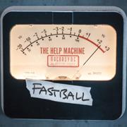 The Help Machine - Fastball - Fastball