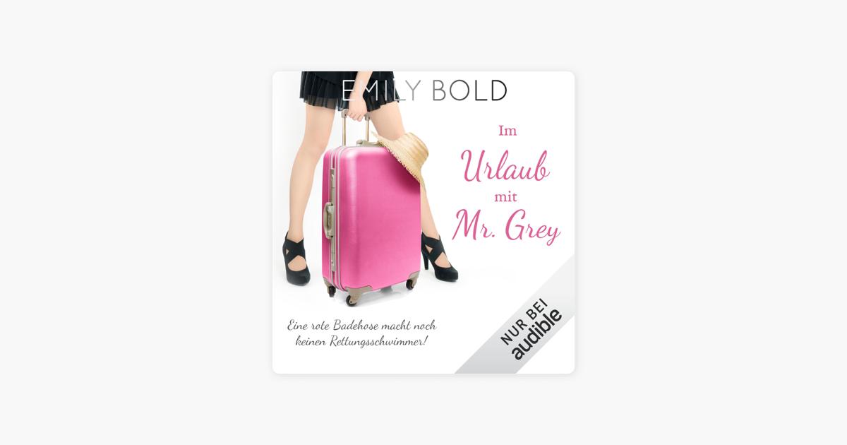 neuartiger Stil Suche nach Beamten USA billig verkaufen Im Urlaub mit Mr. Grey - Eine rote Badehose macht noch keinen  Rettungsschwimmer: Grey 5