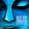 Blue Boy - Remember Me (David Penn Remix) portada