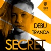 Secret (feat. Tranda) - Single, Debu