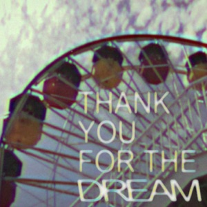 Thank You For the Dream - EP