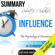 Ant Hive Media - Summary: Robert Cialdini's 'Influence': The Psychology of Persuasion, Revised Edition (Unabridged)