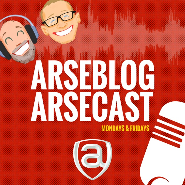 Arseblog - the Arsecasts, Arsenal podcasts by arseblog com on Apple