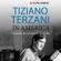 Tiziano Terzani - In America: Cronache da un mondo in rivolta