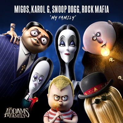 """My Family (From """"The Addams Family"""" Original Motion Picture Soundtrack) - Single - Snoop Dogg"""