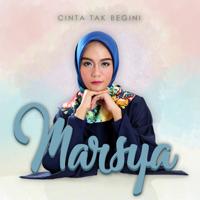 Lagu mp3 Marsya - Cinta Tak Begini - EP baru, download lagu terbaru