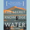 Craig Childs - The Secret Knowledge of Water  artwork