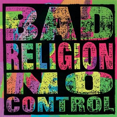 No Control (2005 Remaster) - Bad Religion