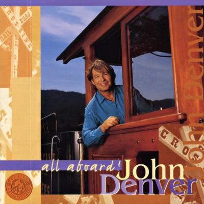 All Aboard! - John Denver