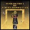Funk on the 1 (Instrumental Mix) - Single, Afrika Bambaataa