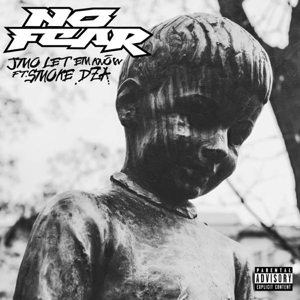 No Fear (feat. Smoke DZA) - Single