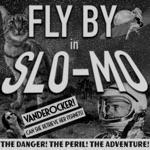 VanDeRocker - Fly by in Slo-Mo