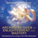 Diana Cooper & Tim Whild - The Archangel Guide to Enlightenment and Mastery