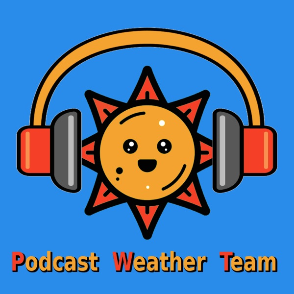 Madison, WI – PODCAST WEATHER TEAM